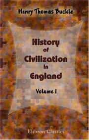 History of civilization in England by Henry Thomas Buckle