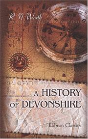 Cover of: A History of Devonshire | Richard Nicholls Worth