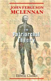 Cover of: The Patriarchal Theory by John Ferguson McLennan