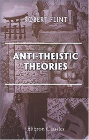 Anti-theistic theories by Robert Flint