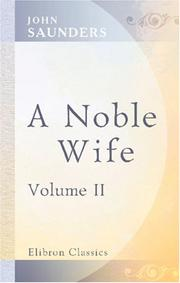 Cover of: A Noble Wife | John Saunders undifferentiated