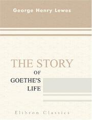 Cover of: The story of Goethe's life