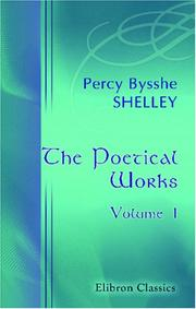 Cover of: The Poetical Works by Percy Bysshe Shelley