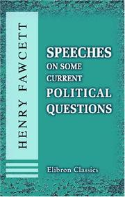 Cover of: Speeches on some current political questions
