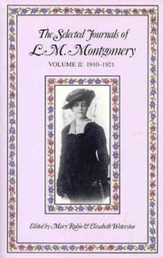 Cover of: The selected journals of L.M. Montgomery