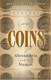 Cover of: Catalogue of the Coins of Alexandria and the Nomes