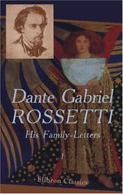 Cover of: Dante Gabriel Rossetti: His Family-Letters