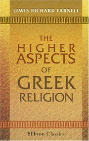 Cover of: The higher aspects of Greek religion