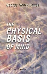Cover of: The Physical Basis of Mind