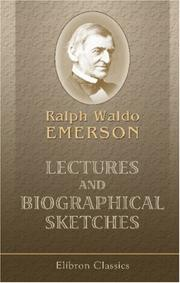 Cover of: Lectures and biographical sketches