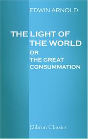Cover of: The Light of the World or The Great Consummation