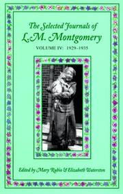 Cover of: Selected Journals of L.M. Montgomery: Volume IV: 1929-1935 (Selected Journals of L. M. Montgomery)
