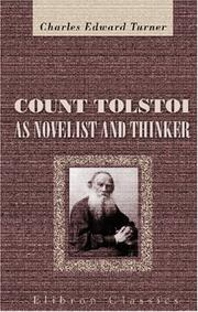 Count Tolstoi as Novelist and Thinker