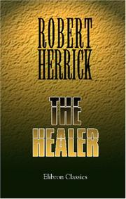 Cover of: The Healer | Robert Herrick