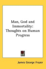 Cover of: Man, God and Immortality
