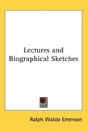 Cover of: Lectures and Biographical Sketches | Ralph Waldo Emerson