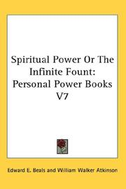 Cover of: Spiritual Power Or The Infinite Fount | Edward E. Beals