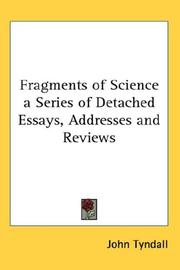 Cover of: Fragments of Science a Series of Detached Essays, Addresses and Reviews