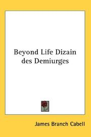 Cover of: Beyond Life Dizain des Demiurges