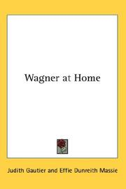 Cover of: Wagner at Home | Gautier, Judith
