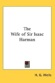 Cover of: The wife of Sir Isaac Harman
