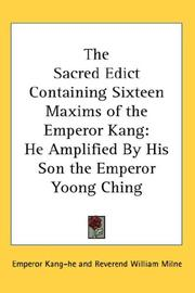 Cover of: The Sacred Edict Containing Sixteen Maxims of the Emperor Kang