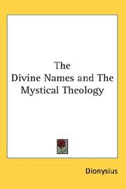 Cover of: The Divine Names and the Mystical Theology