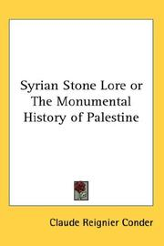 Cover of: Syrian Stone Lore or The Monumental History of Palestine | Claude Reignier Conder
