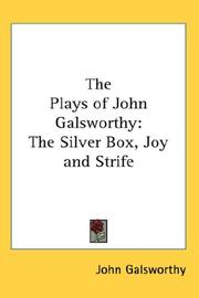 Cover of: The Plays of John Galsworthy | John Galsworthy