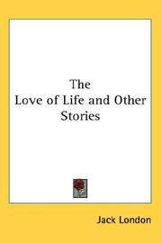 Cover of: Love of Life and Other Stories