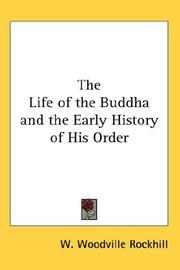Cover of: The Life of the Buddha and the Early History of His Order