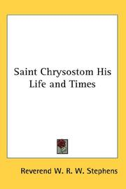 Cover of: Saint Chrysostom His Life and Times