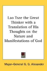Cover of: Lao Tsze the Great Thinker with a Translation of His Thoughts on the Nature and Manifestations of God