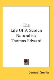 Cover of: The Life Of A Scotch Naturalist | Samuel Smiles
