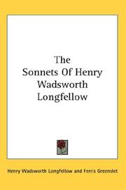Cover of: The sonnets of Henry Wadsworth Longfellow