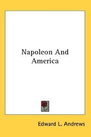 Cover of: Napoleon And America | Edward L. Andrews
