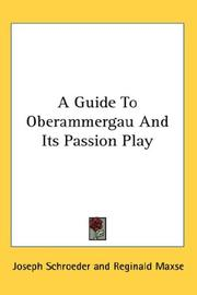 Cover of: Guide to Oberammergau And Its Passion Play
