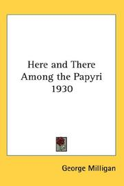 Cover of: Here and There Among the Papyri 1930