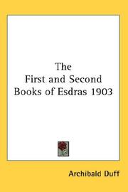 Cover of: The First and Second Books of Esdras 1903 | Archibald Duff