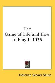 Cover of: The Game of Life and How to Play It 1925
