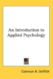 Cover of: An Introduction to Applied Psychology | Coleman R. Griffith