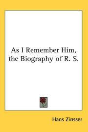 Cover of: As I Remember Him, the Biography of R. S
