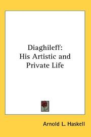 Cover of: Diaghileff: his artistic and private life