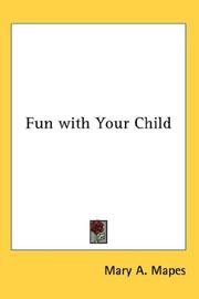 Cover of: Fun with Your Child