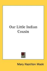 Cover of: Our Little Indian Cousin | Mary Hazelton Wade