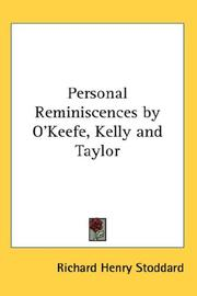 Cover of: Personal Reminiscences by O'Keefe, Kelly and Taylor