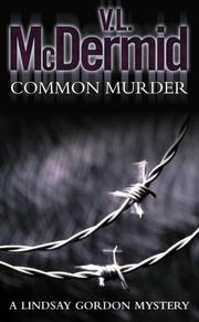Cover of: Common Murder: the second Lindsay Gordon mystery
