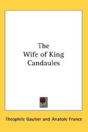 Cover of: The Wife of King Candaules | ThГ©ophile Gautier