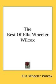 Cover of: The Best Of Ella Wheeler Wilcox