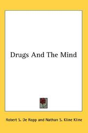 Cover of: Drugs And The Mind | Robert S. De Ropp